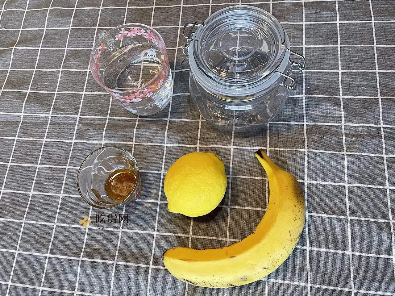 香蕉柠檬蜂蜜水 瘦身的做法 步骤1